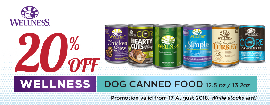 Wellness Dog Canned Food Promotion